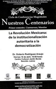 La Revolución Mexicana, 16-04-2010