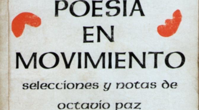 Aviso sobre la trayectoria de la modernidad. Por Octavio Paz