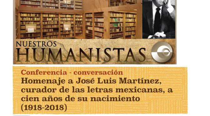 Homenaje a José Luis Martínez, curador de las letras mexicanas, a cien años de su nacimiento (1918-2018)