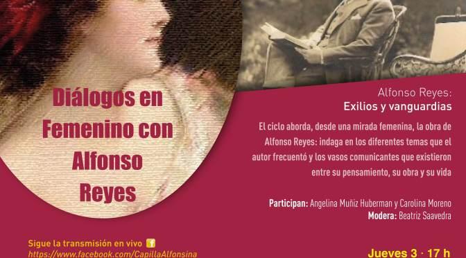 """Invitación al conversatorio """"Diálogos en femenino con Alfonso Reyes"""""""